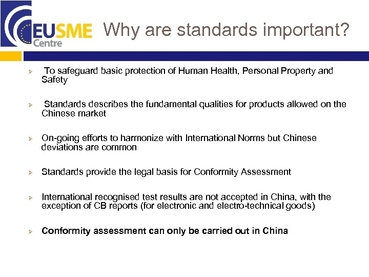 Why are standards important? Ø Ø Ø To safeguard basic protection of Human Health,