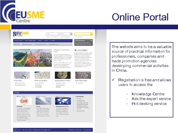 Online Portal The website aims to be a valuable source of practical information for