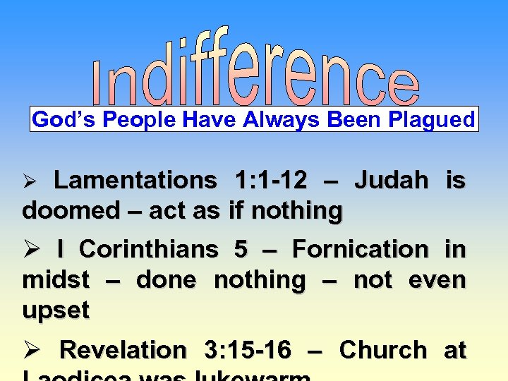 God's People Have Always Been Plagued Lamentations 1: 1 -12 – Judah is doomed