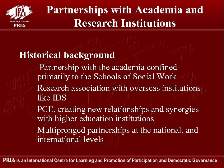 Partnerships with Academia and Research Institutions Historical background – Partnership with the academia confined