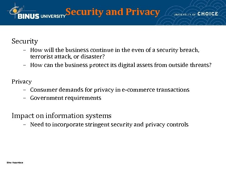 Security and Privacy Security – How will the business continue in the even of