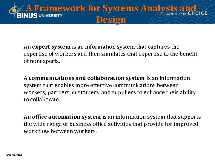 A Framework for Systems Analysis and Design An expert system is an information system