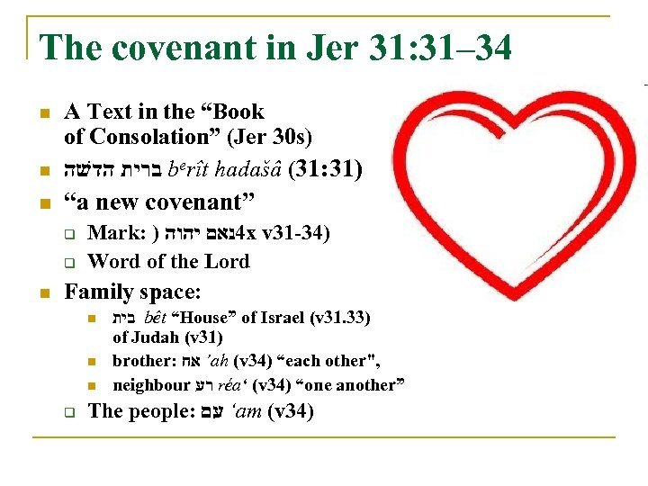 "The covenant in Jer 31: 31– 34 n A Text in the ""Book of"