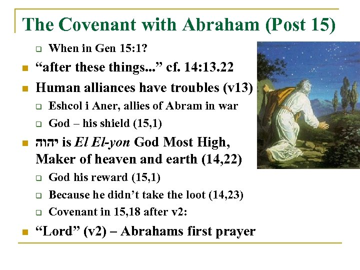 "The Covenant with Abraham (Post 15) q n n ""after these things. . ."