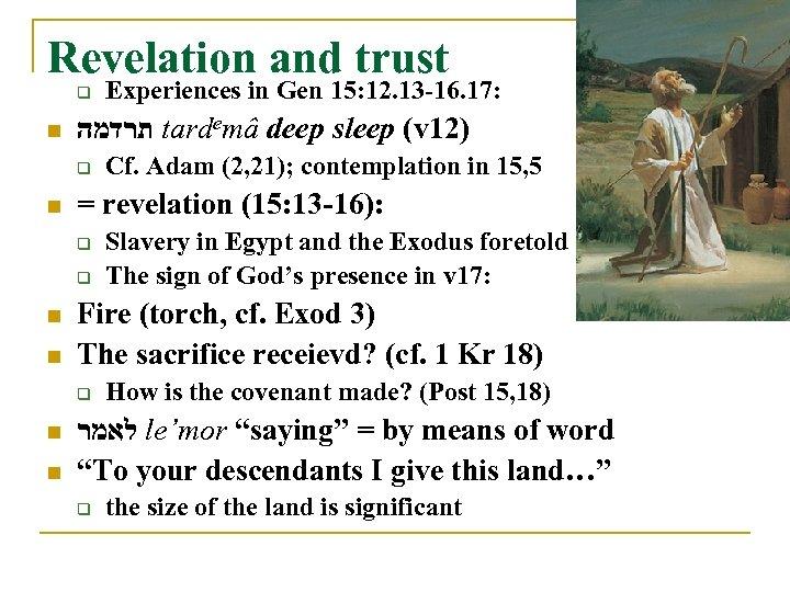 Revelation and trust q n תרדמה tardemâ deep sleep (v 12) q n n