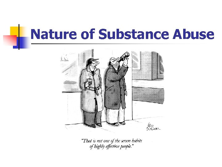 Nature of Substance Abuse