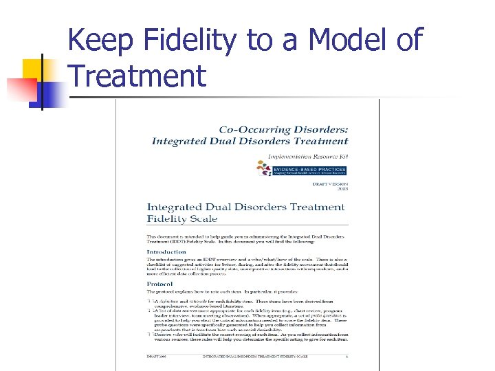 Keep Fidelity to a Model of Treatment