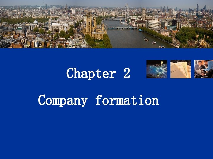 Chapter 2 Company formation