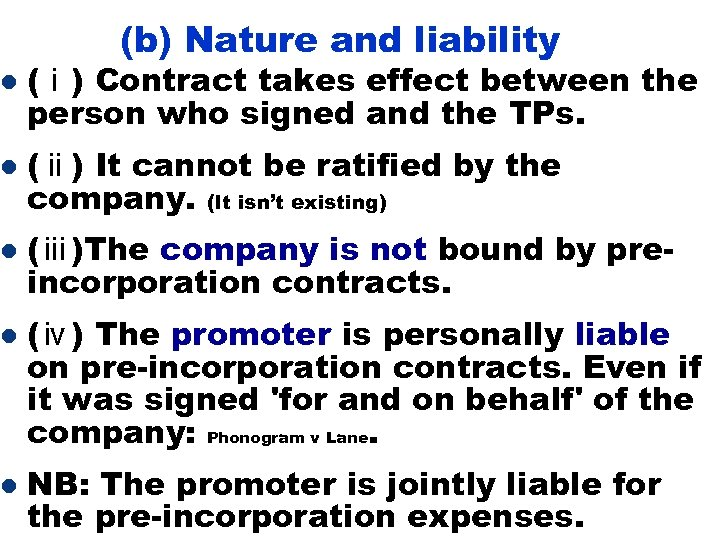 (b) Nature and liability l (ⅰ) Contract takes effect between the person who signed
