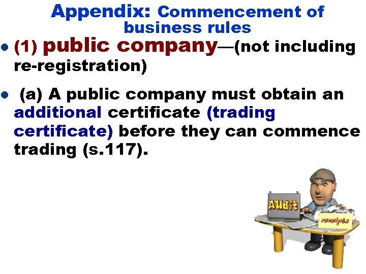 Appendix: Commencement of business rules l (1) public company—(not including re-registration) l (a) A
