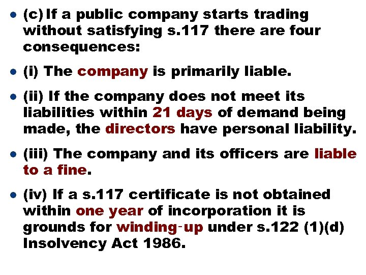 l l l (c) If a public company starts trading without satisfying s. 117