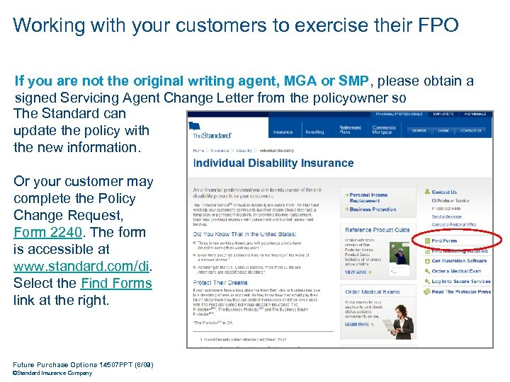 Working with your customers to exercise their FPO If you are not the original