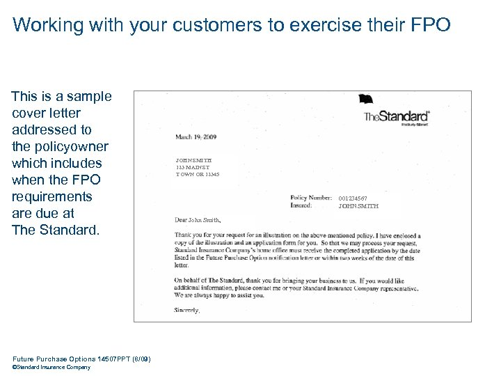 Working with your customers to exercise their FPO This is a sample cover letter