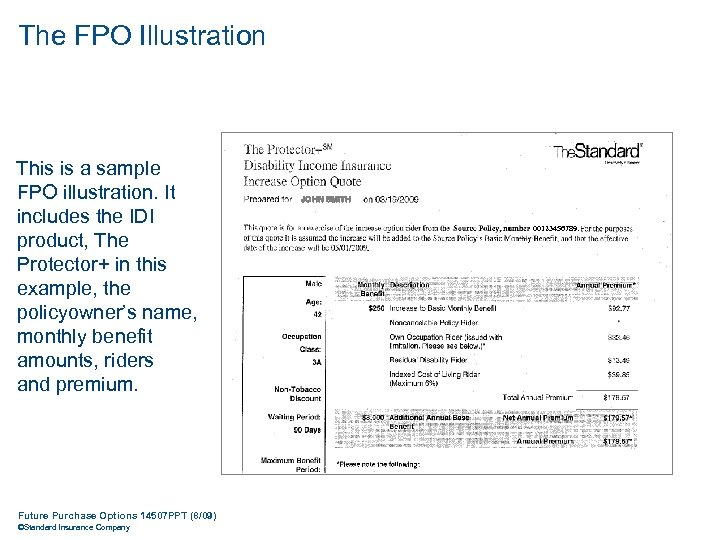 The FPO Illustration This is a sample FPO illustration. It includes the IDI product,