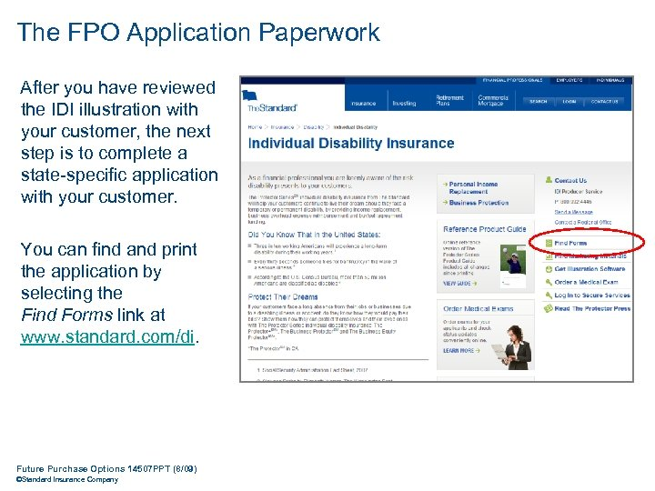 The FPO Application Paperwork After you have reviewed the IDI illustration with your customer,