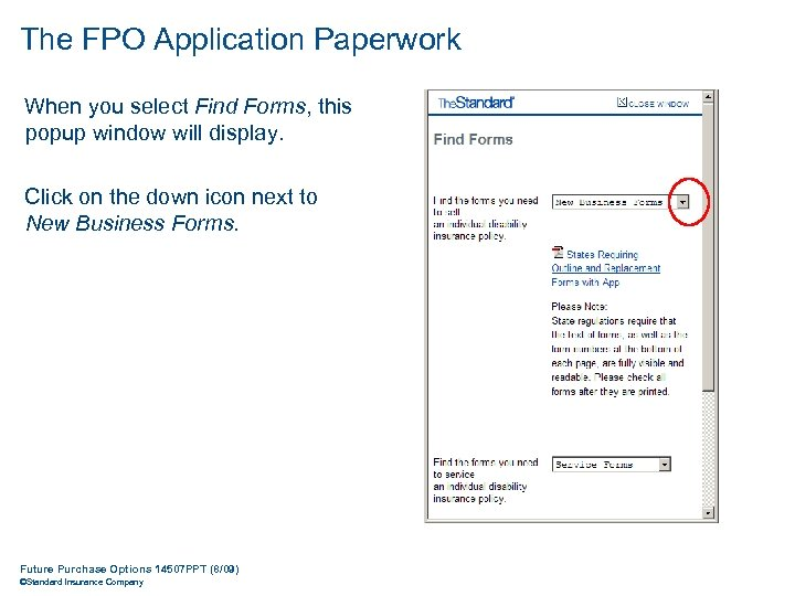 The FPO Application Paperwork When you select Find Forms, this popup window will display.