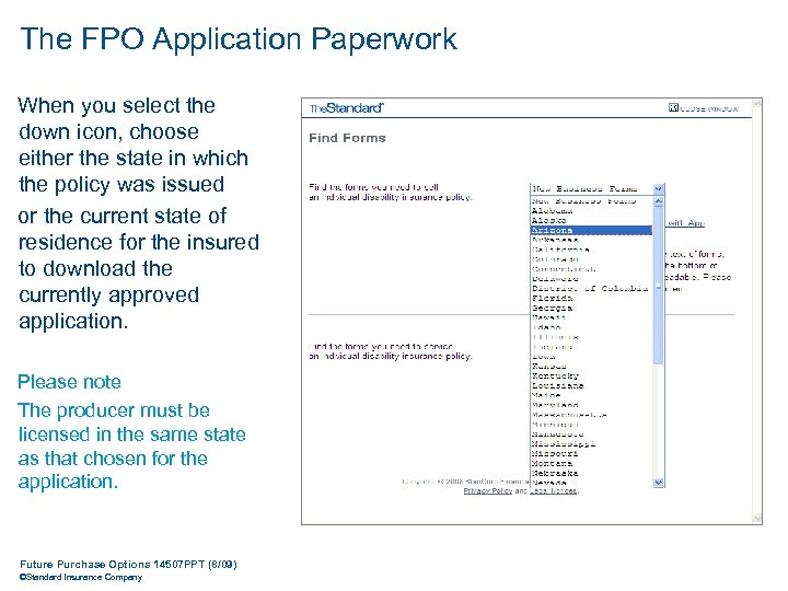 The FPO Application Paperwork When you select the down icon, choose either the state