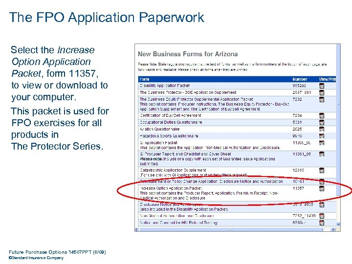 The FPO Application Paperwork Select the Increase Option Application Packet, form 11357, to view