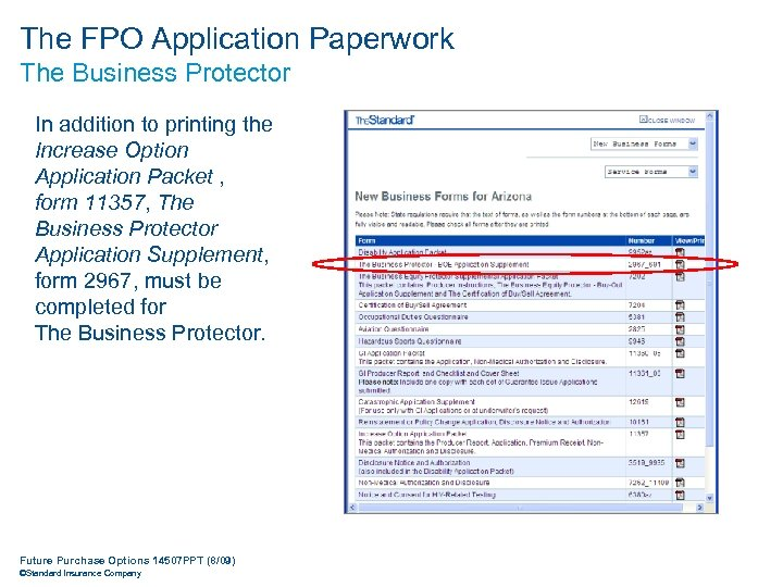 The FPO Application Paperwork The Business Protector In addition to printing the Increase Option