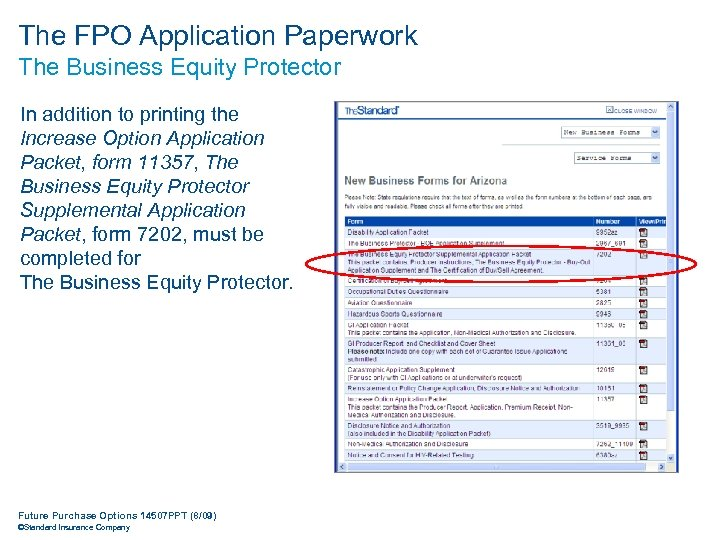 The FPO Application Paperwork The Business Equity Protector In addition to printing the Increase