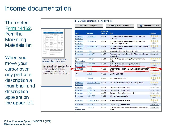 Income documentation Then select Form 14162, from the Marketing Materials list. When you move