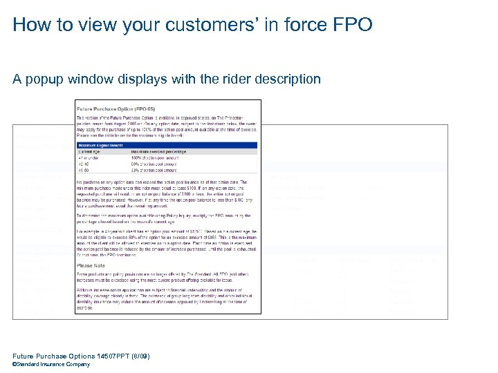 How to view your customers' in force FPO A popup window displays with the