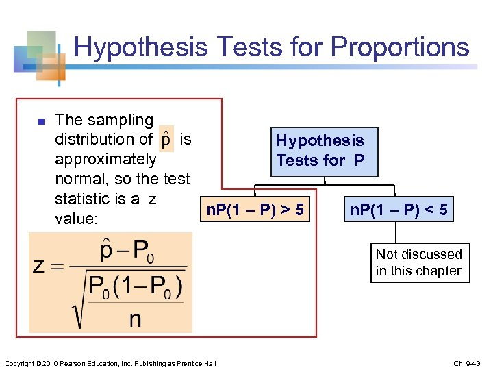 Hypothesis Tests for Proportions n The sampling distribution of is Hypothesis approximately Tests for