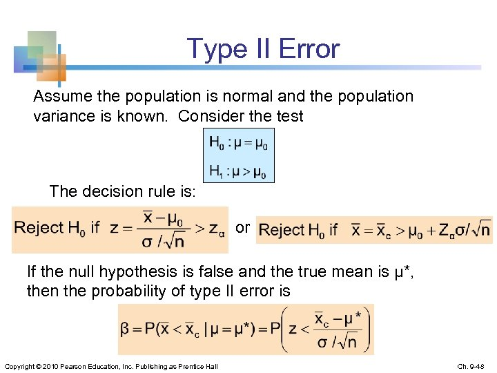 Type II Error Assume the population is normal and the population variance is known.
