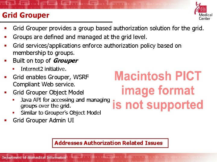 Grid Grouper § § Grid Grouper provides a group based authorization solution for the
