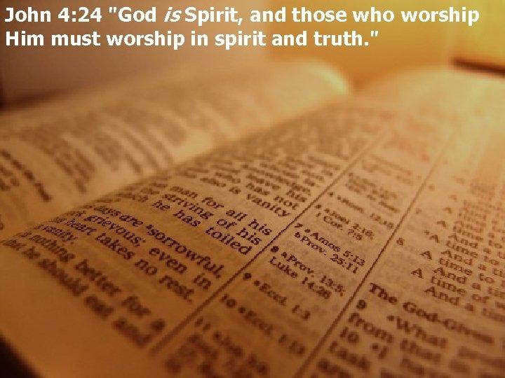 John 4: 24