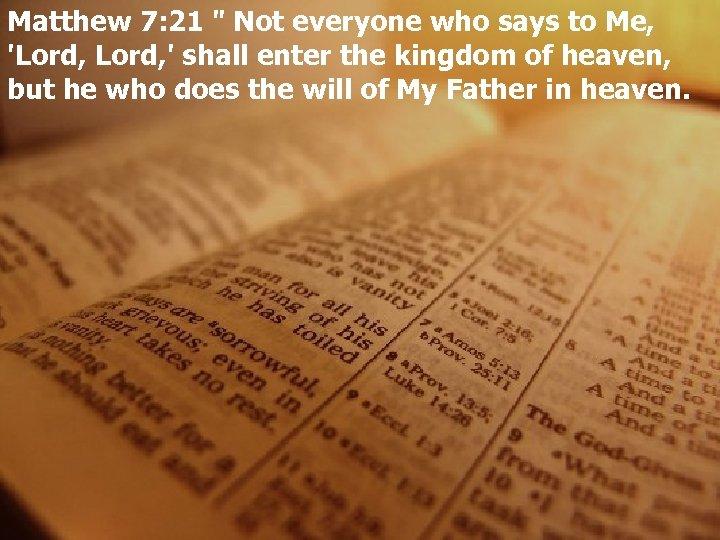 Matthew 7: 21