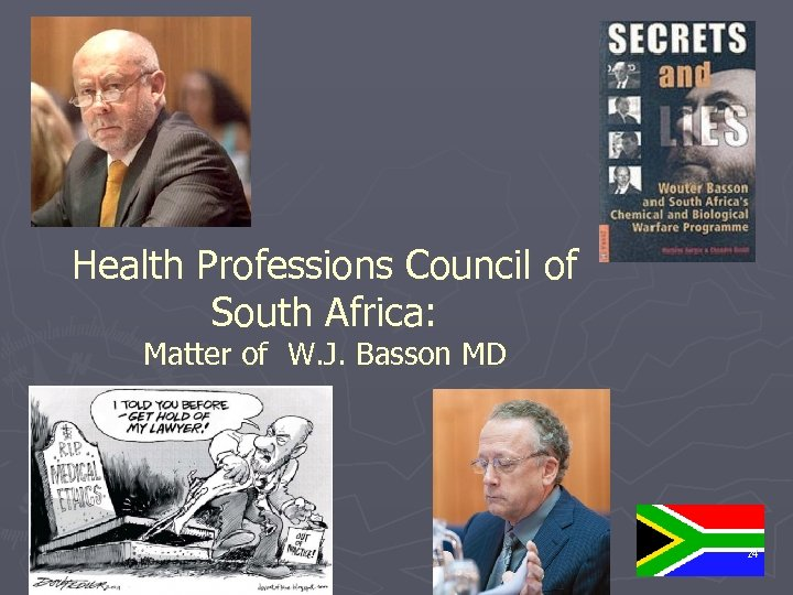 Health Professions Council of South Africa: Matter of W. J. Basson MD 24