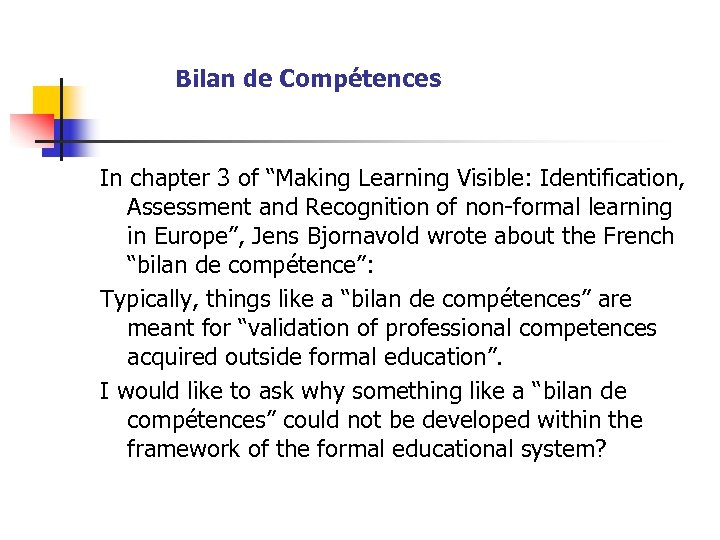"""Bilan de Compétences In chapter 3 of """"Making Learning Visible: Identification, Assessment and Recognition"""