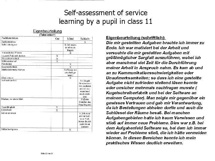 Self-assessment of service learning by a pupil in class 11 Eigenbeurteilung (schriftlich): Die mir