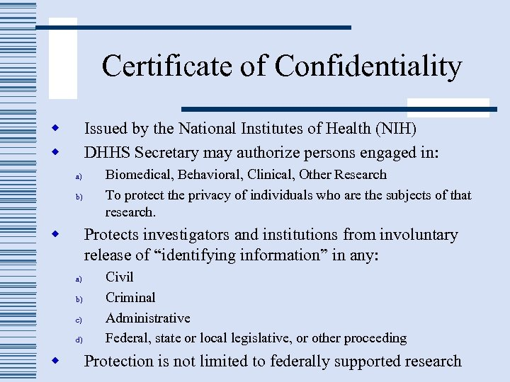 Certificate of Confidentiality w w Issued by the National Institutes of Health (NIH) DHHS