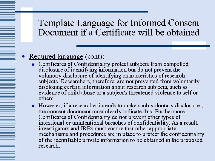 Template Language for Informed Consent Document if a Certificate will be obtained w Required