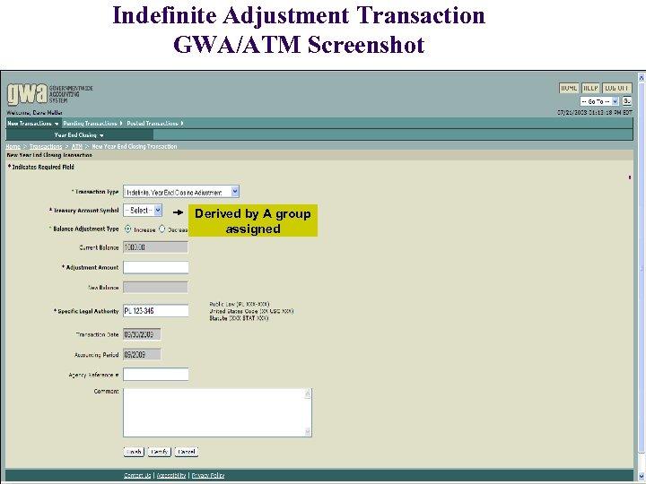Indefinite Adjustment Transaction GWA/ATM Screenshot Derived by A group assigned 24