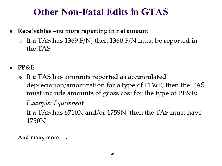 Other Non-Fatal Edits in GTAS l Receivables –no more reporting in net amount v