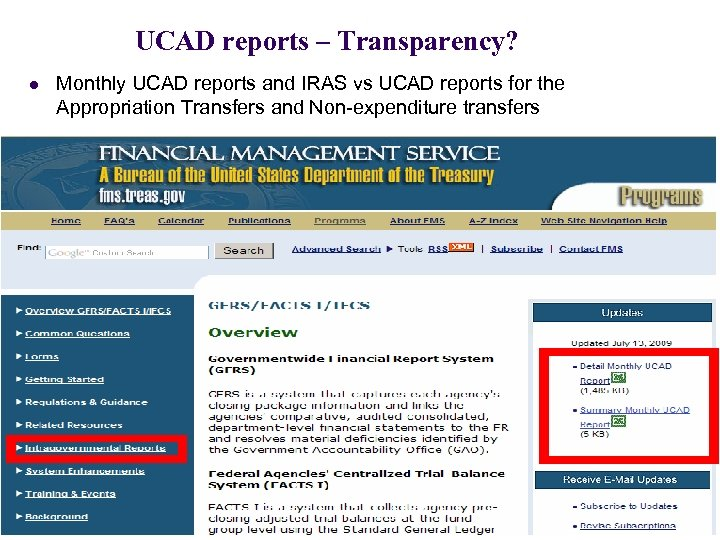 UCAD reports – Transparency? l Monthly UCAD reports and IRAS vs UCAD reports for