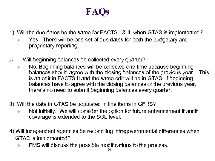 FAQs 1) Will the due dates be the same for FACTS I & II