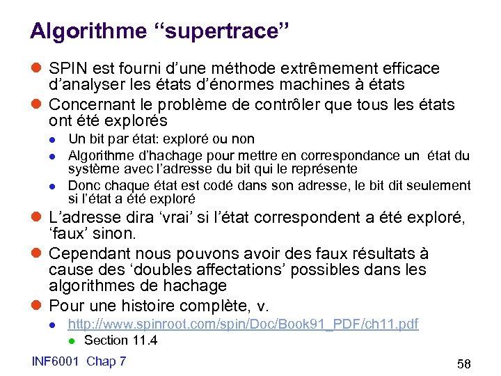 """Algorithme """"supertrace"""" l SPIN est fourni d'une méthode extrêmement efficace d'analyser les états d'énormes"""