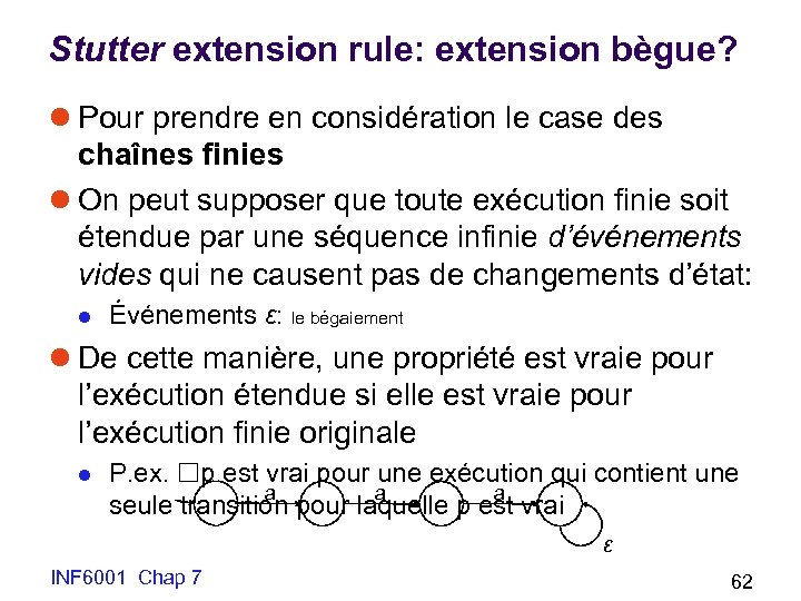 Stutter extension rule: extension bègue? l Pour prendre en considération le case des chaînes
