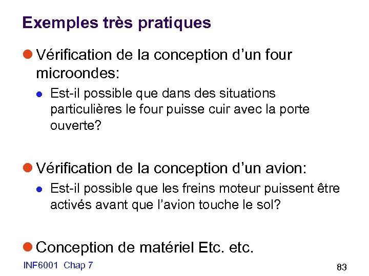 Exemples très pratiques l Vérification de la conception d'un four microondes: l Est-il possible