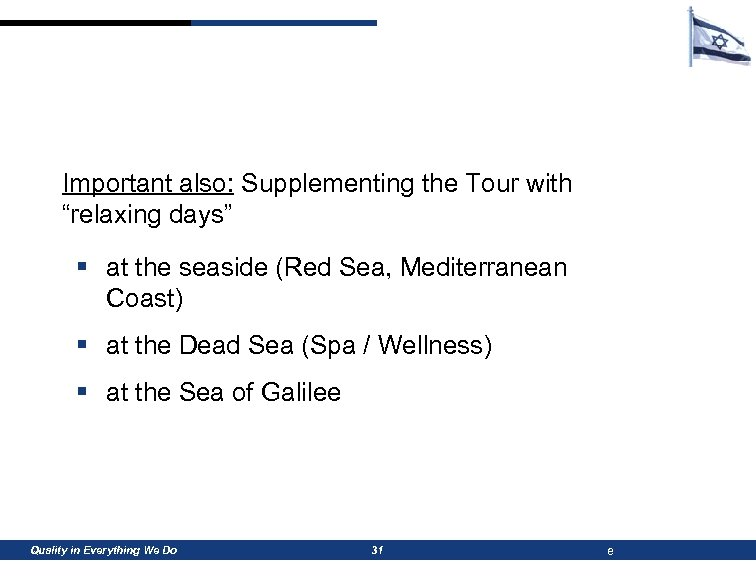"""Important also: Supplementing the Tour with """"relaxing days"""" § at the seaside (Red Sea,"""