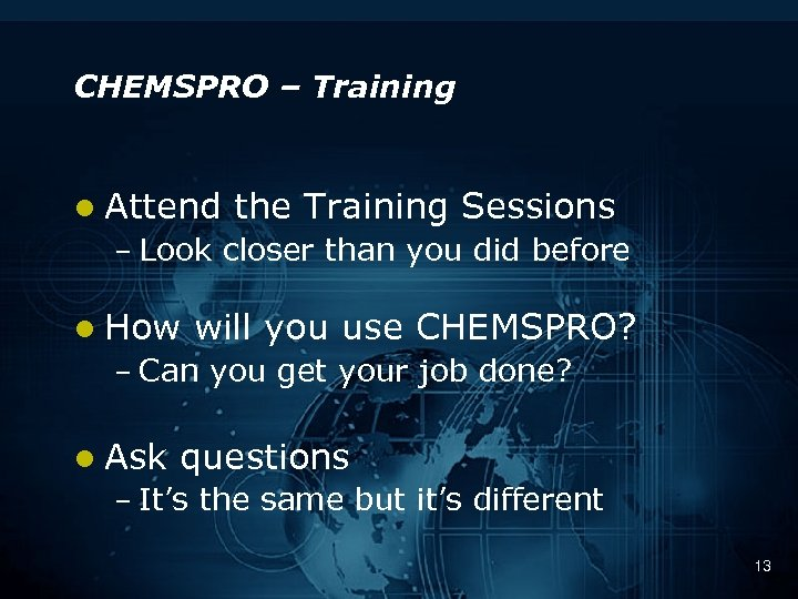 CHEMSPRO – Training l Attend the Training Sessions – Look closer than you did