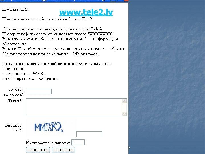 www. tele 2. lv Tatjana Moisejeva moisejeva@pdps. lv 29584949