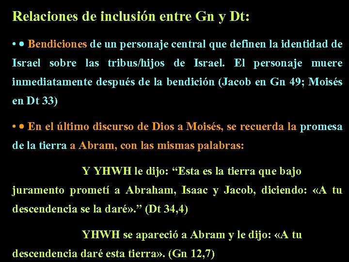 Relaciones de inclusión entre Gn y Dt: • · Bendiciones de un personaje central