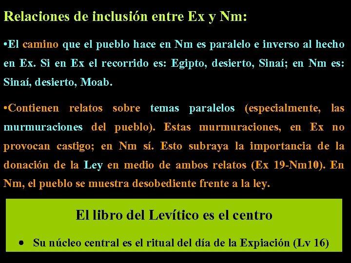 Relaciones de inclusión entre Ex y Nm: • El camino que el pueblo hace