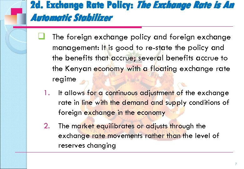 2 d. Exchange Rate Policy: The Exchange Rate is An Automatic Stabilizer q The