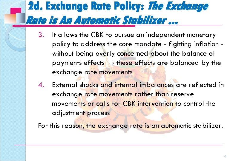 2 d. Exchange Rate Policy: The Exchange Rate is An Automatic Stabilizer. . .